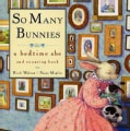 So Many Bunnies: A Bedtime ABC and Counting Book (Hardcover)