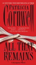 All That Remains: A Scarpetta Novel (Paperback)