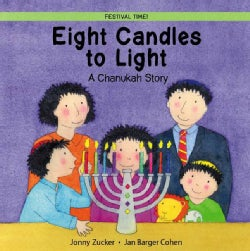 Eight Candles to Light: A Chanukah Story (Paperback)