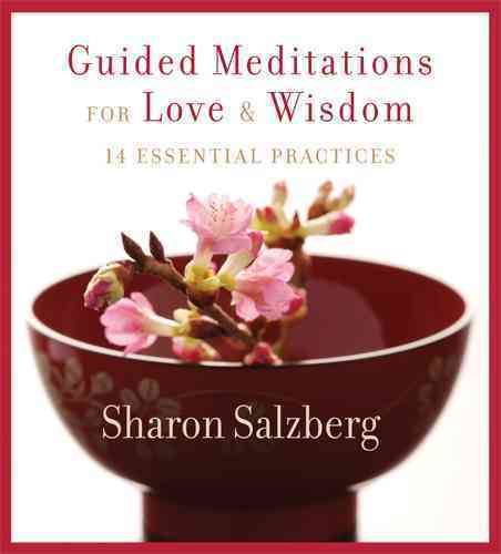 Guided Meditations for Love & Wisdom: 14 Essential Practices (CD-Audio)