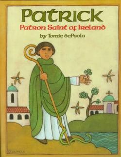 Patrick: Patron Saint of Ireland (Hardcover)
