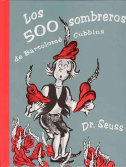 Los 500 Sombreros De Bartolome Cubbins/the 500 Hats of Bartholomew Cubbins (Hardcover)