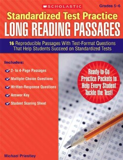 Standardized Test Practice Long Reading Passages: 16 Reproducible Passages With Test-Format Questions That Help S... (Paperback)