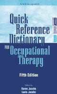 Quick Reference Dictionary for Occupational Therapy (Paperback)