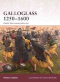 Galloglass 1250-1600: Gaelic Mercenary Warrior (Paperback)