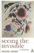 Seeing the Invisible: On Kandinsky (Paperback)