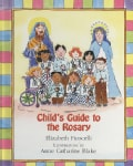 Child's Guide to the Rosary (Hardcover)