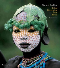 Natural Fashion: Tribal Decoration from Africa (Paperback)