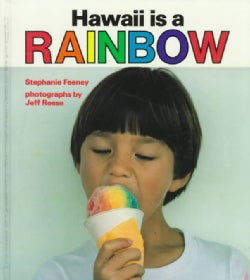 Hawaii Is a Rainbow (Hardcover)