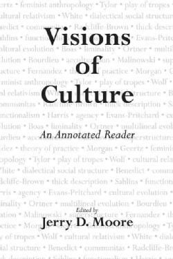 Visions of Culture: A Annotated Reader (Paperback)