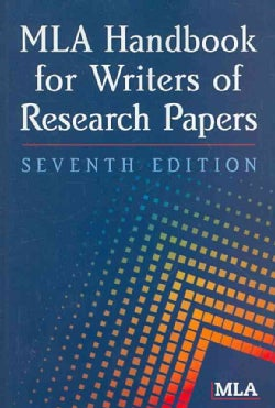 MLA Handbook for Writers of Research Papers (Paperback)