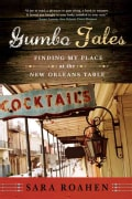 Gumbo Tales: Finding My Place at the New Orleans Table (Paperback)