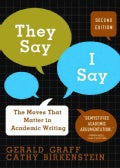They Say/I Say: The Moves That Matter in Academic Writing (Paperback)