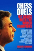 Chess Duels: My Games With the World Champions (Hardcover)