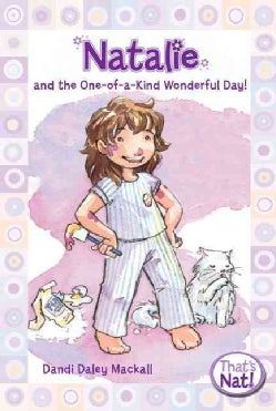 Natalie and the One-of-a-Kind Wonderful Day! (Paperback)