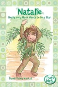 Natalie Really Very Much Wants to Be a Star (Paperback)