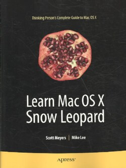 Learn Mac OS X Snow Leopard (Paperback)