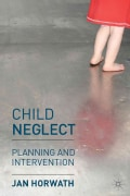 Child Neglect: Planning and Intervention (Paperback)