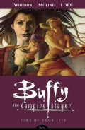 Buffy the Vampire Slayer Season 8 4: Time of Your Life (Paperback)