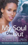 My Soul Cries Out (Paperback)