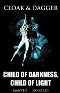Cloak & Dagger: Child of Darkness, Child of Light (Hardcover)