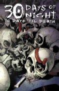 30 Days of Night: 30 Days 'Til Death (Paperback)