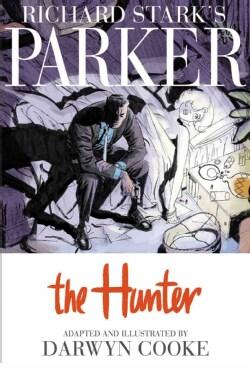 Richard Stark's Parker: The Hunter (Hardcover)