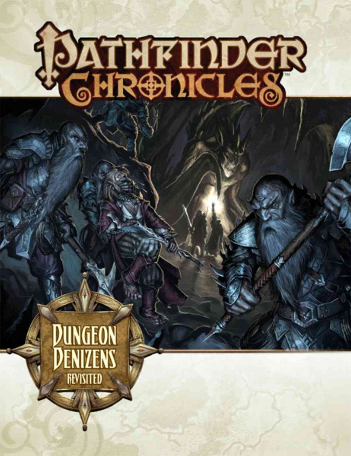 Pathfinder Chronicles: Dungeon Denizens Revisited (Paperback)