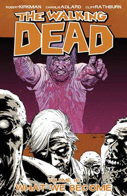 The Walking Dead 10: What We Become (Paperback)