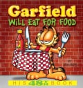 Garfield Will Eat for Food (Paperback)
