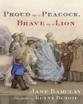 Proud as a Peacock, Brave as a Lion (Hardcover)