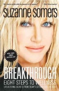 Breakthrough: Eight Steps to Wellness (Paperback)