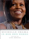 Michelle Obama in Her Own Words (Paperback)