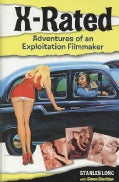 X-Rated: Adventures of an Exploitation Filmmaker (Hardcover)