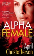 Alpha Female (Paperback)