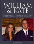 William & Kate: Celebrating a Royal Engagement (Hardcover)
