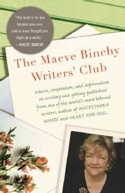 The Maeve Binchy Writers' Club (Paperback)
