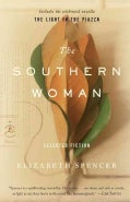 The Southern Woman: Selected Fiction (Paperback)