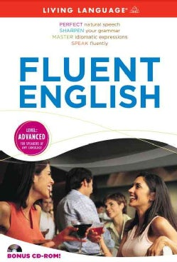Fluent English: Level: Advanced
