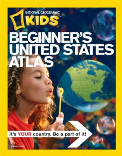 National Geographic Beginner's United States Atlas: A First Atlas for Beginning Explorers (Hardcover)