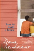 How to Build a House: A Novel (Paperback)