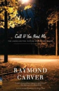Call If You Need Me: The Uncollected Fiction and Other Prose (Paperback)