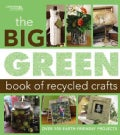 The Big Green Book of Recycled Crafts (Paperback)