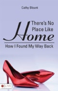 There's No Place Like Home: How I Found My Way Back (Paperback)