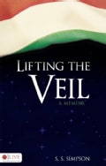 Lifting the Veil: A Memoir (Paperback)