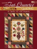 "Fat-quarter Quilting: 21 Terrific 16"" X 20"" Projects (Paperback)"