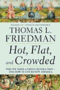 Hot, Flat, and Crowded 2.0: Why We Need a Green Revolution-and How It Can Renew America (Paperback)
