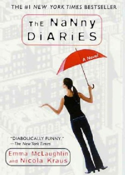 The Nanny Diaries: A Novel (Paperback)