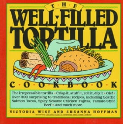The Well-Filled Tortilla Cookbook (Paperback)