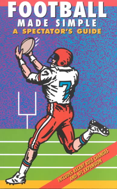 Football Made Simple: A Spectator's Guide (Paperback)